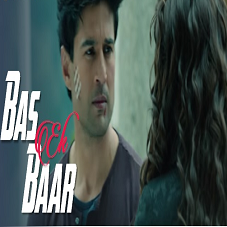 Bas Ek Baar Lyrics - Fever
