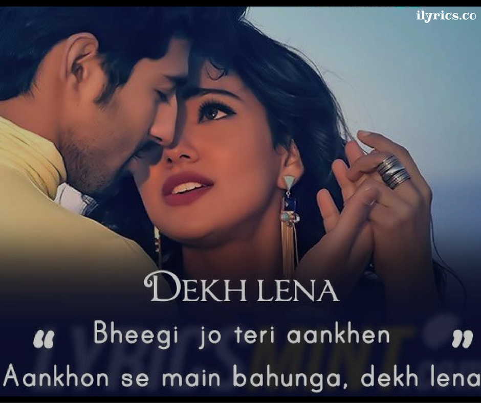 dekh-lena-lyrics