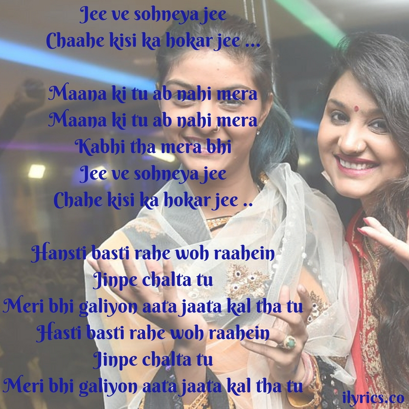 jee ve sohneya lyrics
