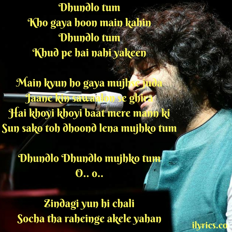 dhundlo tum lyrics