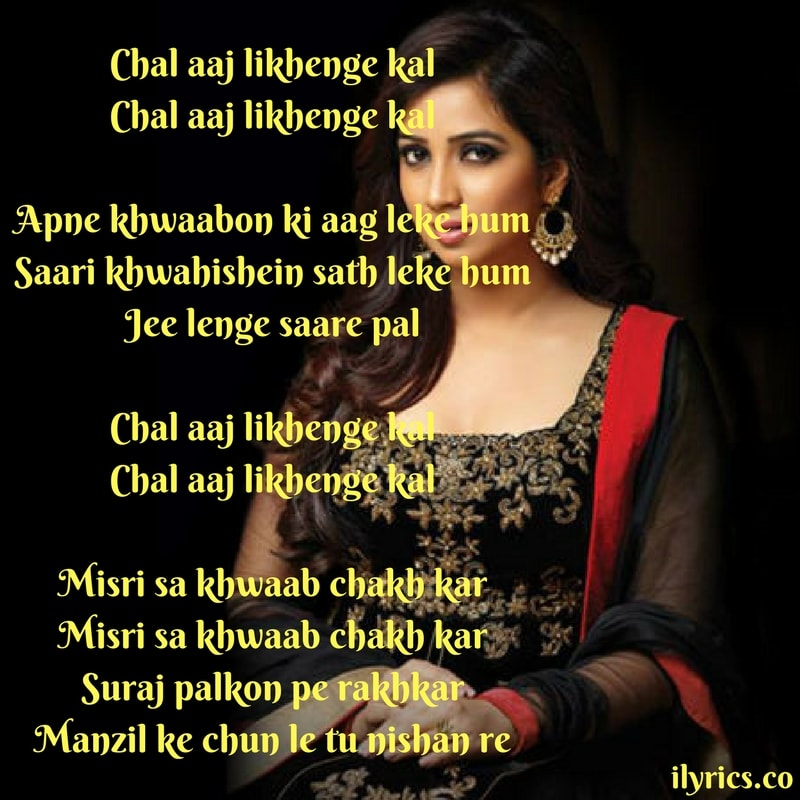 aaj likhenge kal lyrics