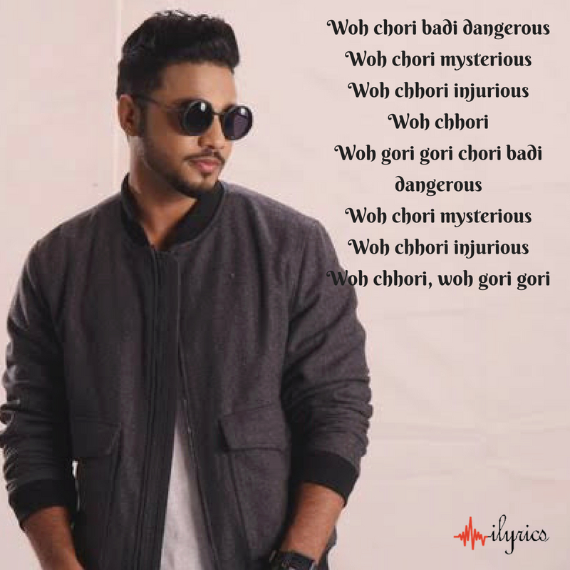 woh chori lyrics