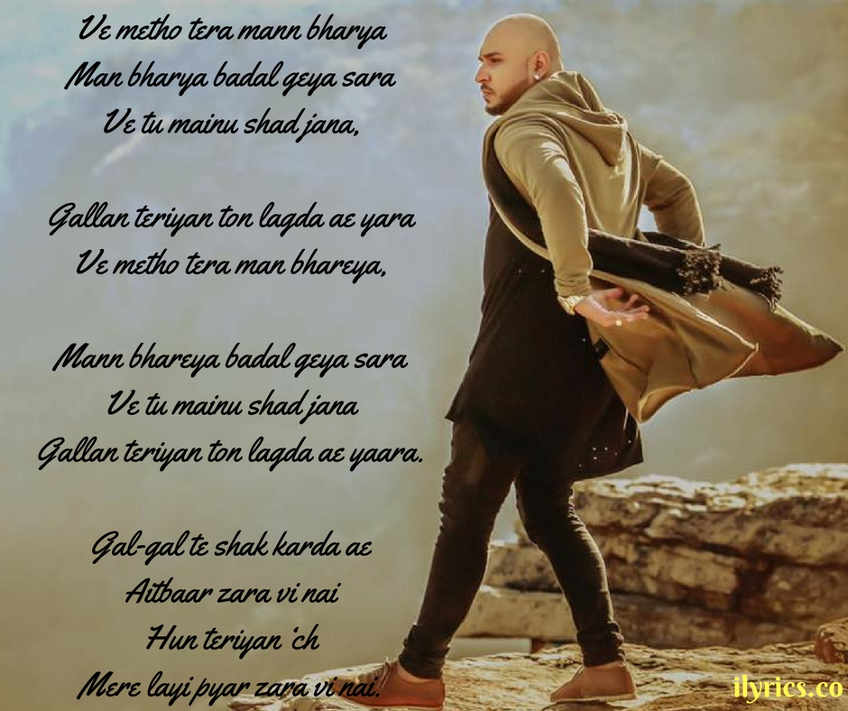 Lyric man song lyrics : Mann Bharrya Lyrics By B Praak -